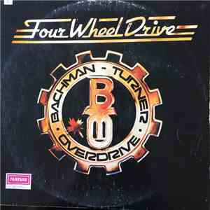 Bachman-Turner Overdrive - Four Wheel Drive mp3 play