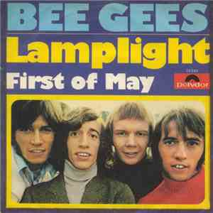 Bee Gees - Lamplight / First Of May mp3 play