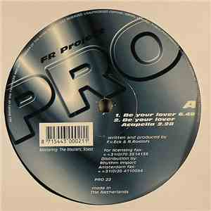 FR Project - Be Your Lover mp3 play