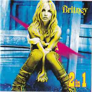 Britney Spears - Britney: 2 In 1 mp3 play