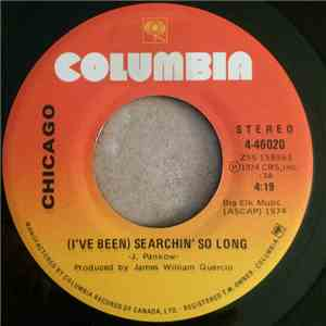 Chicago  - I've Been Searchin' So Long mp3 play