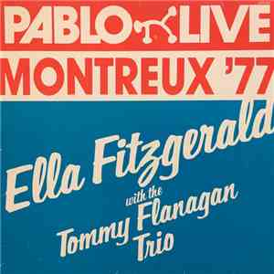 Ella Fitzgerald With The Tommy Flanagan Trio - Montreux '77 mp3 play