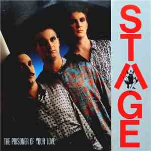 Stage  - Stay / Prisoner Of Your Love mp3 play