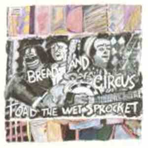 Toad The Wet Sprocket - Bread And Circus mp3 play