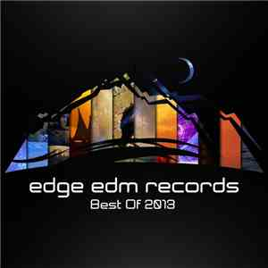 Various - Edge EDM Records (Best Of 2013) mp3 play