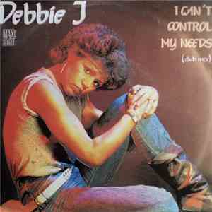 Debbie J  - I Can't Control My Needs mp3 play