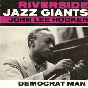 John Lee Hooker - Democrat Man mp3 play