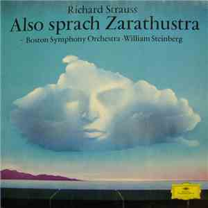 Richard Strauss : Boston Symphony Orchestra • William Steinberg - Also Sprach Zarathustra mp3 play