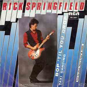 Rick Springfield - Bop 'Til You Drop mp3 play