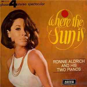 Ronnie Aldrich And His Two Pianos - Where The Sun Is mp3 play