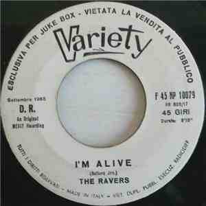 The Ravers  - I'm Alive mp3 play
