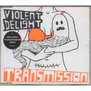 Violent Delight - Transmission mp3 play