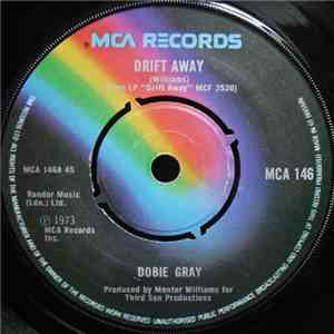 Dobie Gray - Drift Away mp3 play