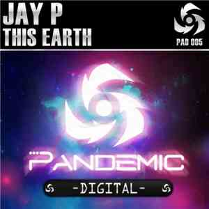 Jay P  - This Earth mp3 play