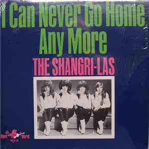 The Shangri-Las - I Can Never Go Home Anymore