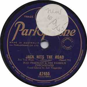 Bud Freeman & His Famous Chicagoans - Jack Hits The Road / Forty-Seventh And State mp3 play
