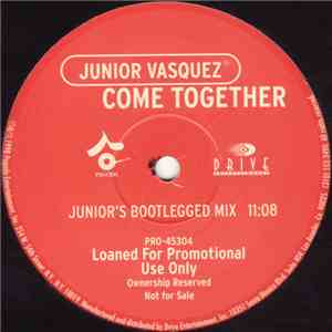 Junior Vasquez - Come Together mp3 play