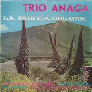 Trio Anaga - La Farola Del Mar mp3 play