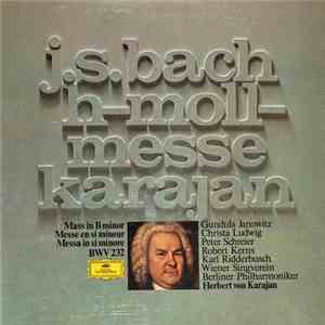 J.S. Bach - Berliner Philharmoniker, Herbert von Karajan - H-Moll-Messe mp3 play