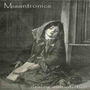 Misantronics - Dealing With Intuition mp3 play
