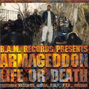 B.A.M. Records - Armageddon: Life Or Death mp3 play