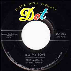Billy Vaughn And His Orchestra - Tell My Love mp3 play