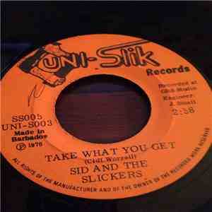 Sid And The Slickers - Take What You Want / Version mp3 play