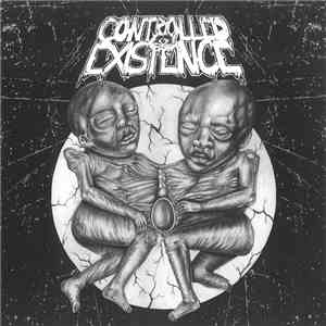 Controlled Existence / Headless Death - Controlled Existence / Desperate Pigs mp3 play