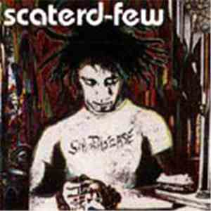 Scaterd-Few - Sin Disease mp3 play
