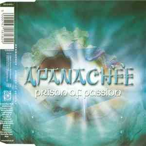 Apanachee - Prison Of Passion mp3 play