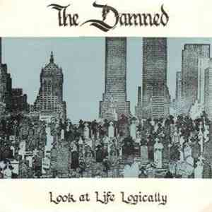 The Damned - Look At Life Logically mp3 play