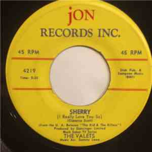 The Valets - Sherry (I Really Love You) / You And You Alone mp3 play