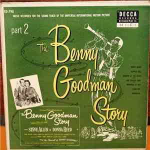 Benny Goodman - The Benny Goodman Story Part 2 mp3 play
