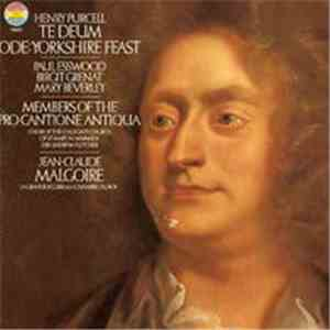 Henry Purcell, Paul Esswood, Birgit Grenat, Mary Beverley, Members Of The Pro Cantione Antiqua, Choir of the Collegiate Church of St. Mary in Warwick, Andrew Fletcher , Jean-Claude Malgoire, La Grande Ecurie Et La Chambre Du Roy - Te Deum - Ode: Yorkshire mp3 play