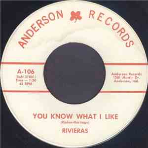 Rivieras  - You Know What I Like / You Were On My Mind mp3 play