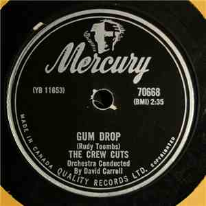The Crew Cuts - Gum Drop / Present Arms mp3 play
